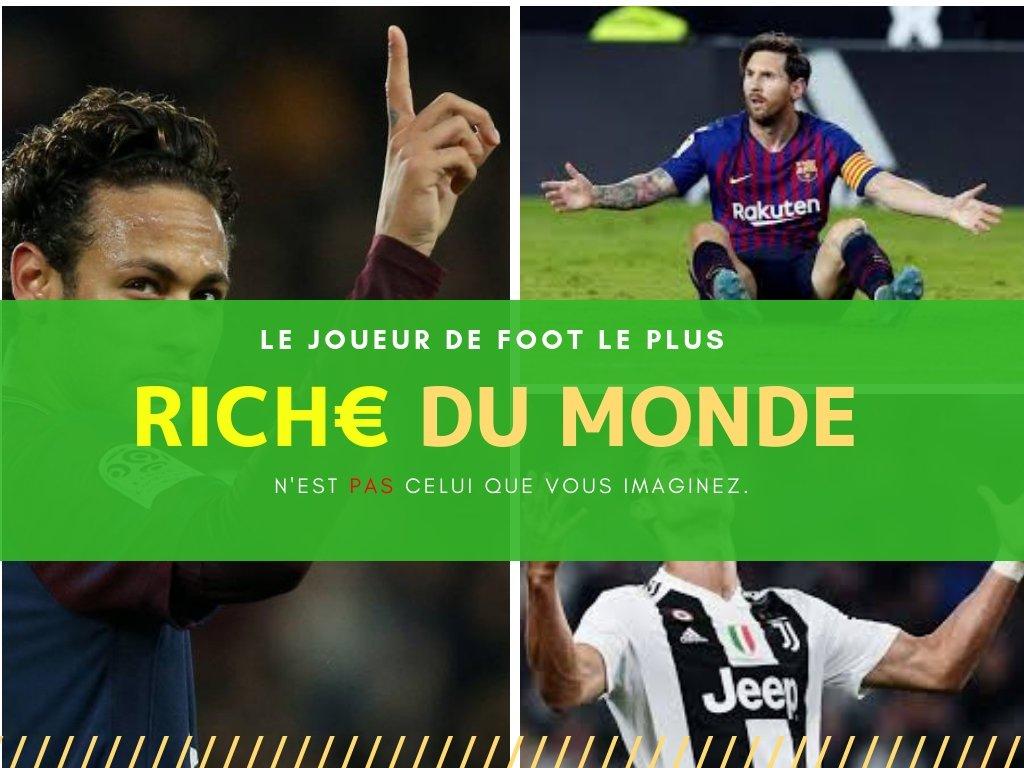Joueur de foot le plus riche du monde 2018