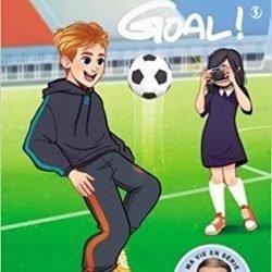 Livre de Foot Goal ! - tome 3 L'avenir au bout du pied (3)