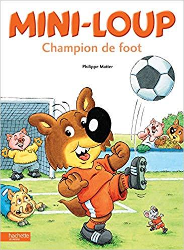 Livre de foot Mini-Loup - Champion de foot