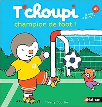Livre de foot T'choupi champion de foot - Dès 2 ans (62)