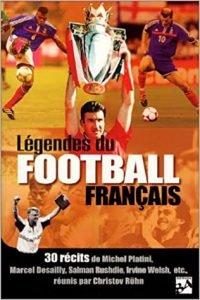 Livre Légendes du football français