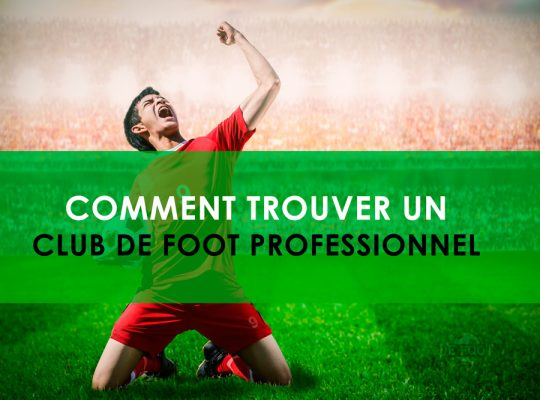 comment trouver un club de foot professionnel