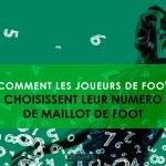 Comment les joueurs de foot choisissent leur numero de maillot de foot
